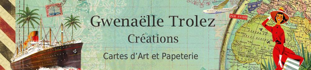 Gwenaelle-Trolez-Creations-Copyright-Cartes-Art-Carterie-Papeterie